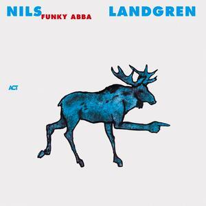 Nils Landgren & Funk Unit – Take A Chance On Me