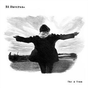 Ed Sheeran – The A Team