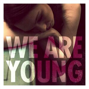 Fun. (feat. Janelle Monáe) – We Are Young