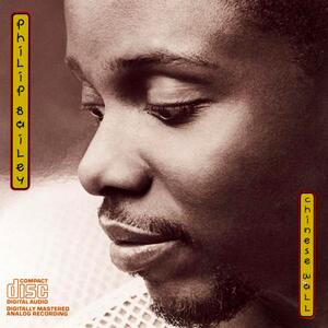 Philip Bailey – Walking on the chinese wall