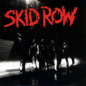 Skid Row – 18 and life