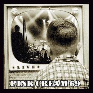 Pink Cream 69 – My sharona