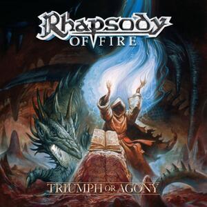 Rhapsody of fire – Triumph or agony