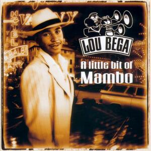 Lou Bega – Mambo no. 5