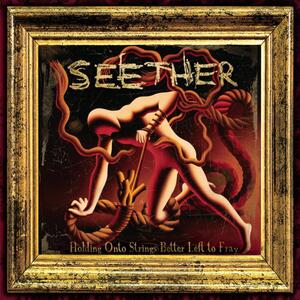 Seether – Here and now