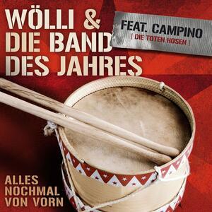 Wölli und die Band des Jahres feat. Campino – Alles noch mal von vorn