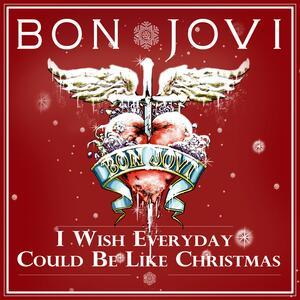 Bon Jovi – I wish everyday could be like x-mas(Xmas)