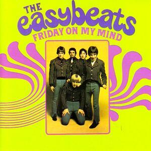 Easybeats – Friday on my mind