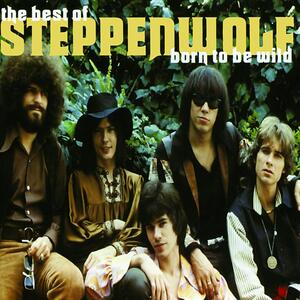 Steppenwolf – Born to be wild