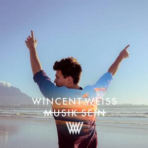 Wincent Weiss – Musik sein