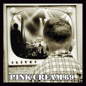 Pink Cream 69 – Welcome the Night (live)