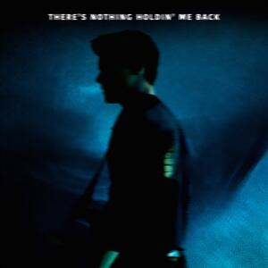 Shawn Mendes – Theres Nothing Holdin Me Back