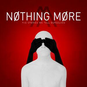 Nothing More – Who We Are
