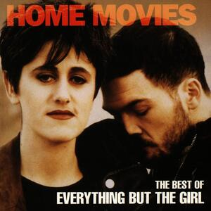 Everything But The Girl – I Don't Want To Talk about it