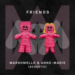 Marshmello & Anne-Marie – Friends (acoustic)