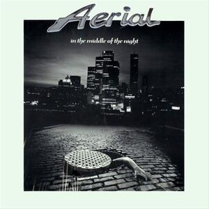 Aerial – In The Middle Of The Night