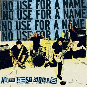 No Use For A Name – Soulmate