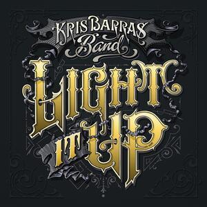 Kris Barras Band – Ignite (Light it up)