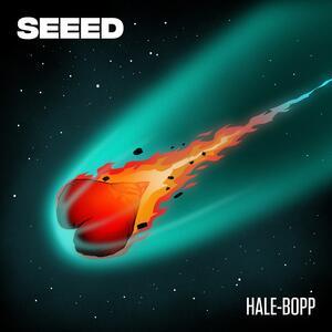 Seeed – Hale-Bopp