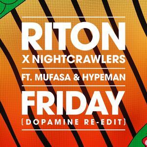 Riton x Nightcrawlers feat. Mufasa & Hypeman – Friday (Dopamine Re-Edit)