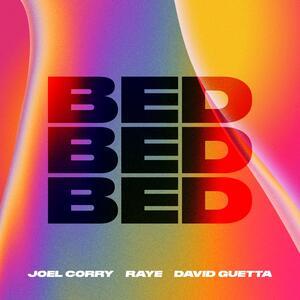Joel Corry x RAYE x David Guetta – BED
