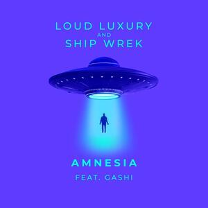 Loud Luxury & Ship Wrek feat. GASHI – Amnesia