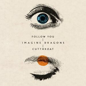 Imagine Dragons – Follow You